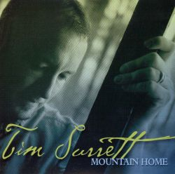 Tim Surrett's Mountain Home