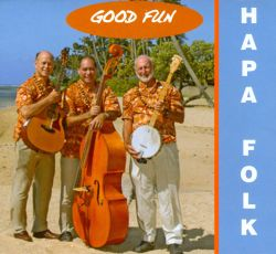 Hapa Folk - Good Fun