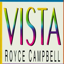 Royce Campbell - Vista