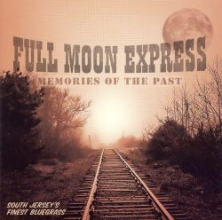 Full Moon Express - Memories of the Past