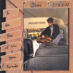 Joel Stein - In the Time of the Home Parade