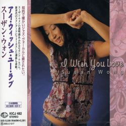Susan Wong - I Wish You Love