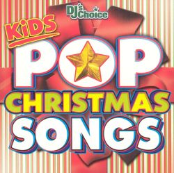 DJ's Choice - DJ's Choice: Kids Pop Christmas