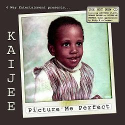 Kaijee - Picture Me Perfect