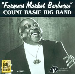Count Basie - Farmer's Market Barbecue