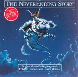 The NeverEnding Story [Original Motion Picture Soundtrack]