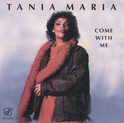 Tania Maria - Come with Me