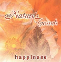 Nature's Touch - Nature's Touch: Happiness