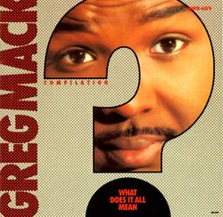 greg mack what does it all mean various artists songs reviews credits allmusic. Black Bedroom Furniture Sets. Home Design Ideas