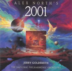 Alex North's 2001: The Legendary Original Score