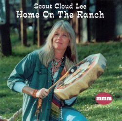 Scout Cloud Lee - Home on the Ranch