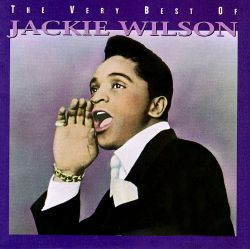 The Very Best of Jackie Wilson [Rhino]