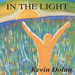 Kevin Dolan - In the Light