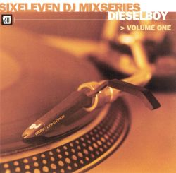 Dieselboy - Six Eleven DJ Mix Series, Vol. 1