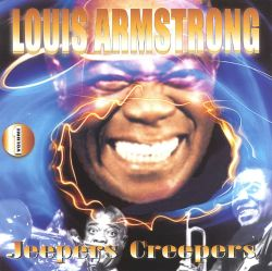 Louis Armstrong - Jeepers Creepers [MCA]