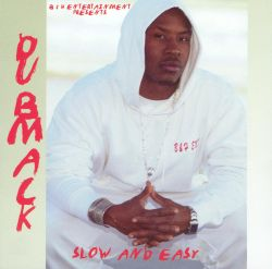 Dubmack - Slow and Easy