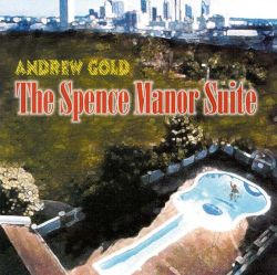 Andrew Gold - Spence Manor Suite