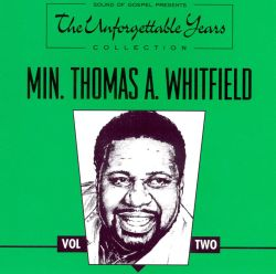 Thomas Whitfield - The Unforgettable Years, Vol. 2