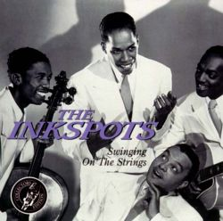 The Ink Spots - Swinging on the Strings