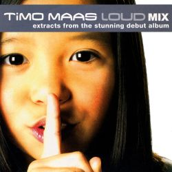 Timo Maas - Loud Mix