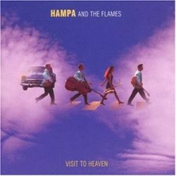 Hampa & the Flames - Visit to Heaven