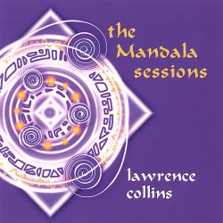 Lawrence Collins - The Mandala Sessions