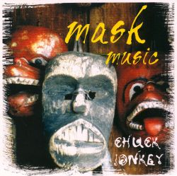 Chuck Jonkey - Mask Music