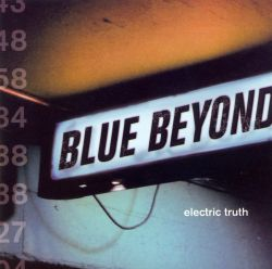 Blue Beyond - Electric Truth