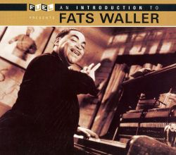 Fats Waller - An Introduction to Fats Waller