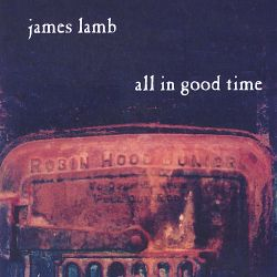 James Lamb - All in Good Time