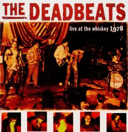Deadbeats - Live at the Whiskey 1978