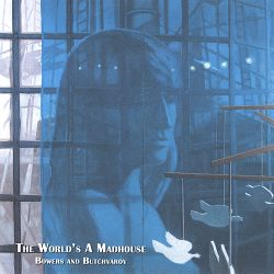 John S. Bowers - The World's a Madhouse