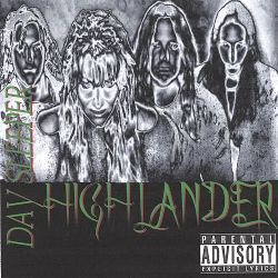 Highlander - Day Sleeper