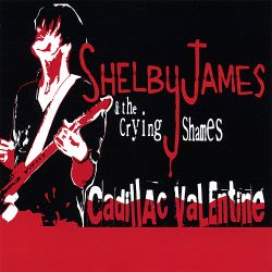 Shelby James - Cadillac Valentine
