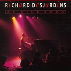 Richard Desjardins - Au Club Soda