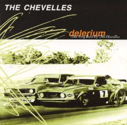 The Chevelles - Delerium: The Very Best of the Chevelles