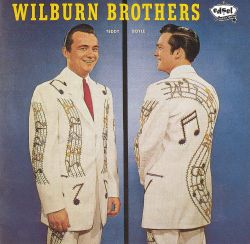 The Wilburn Brothers - Trouble's Back in Town