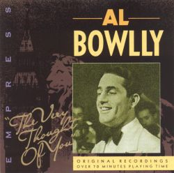 Al Bowlly - The Very Thought of You [Empress]