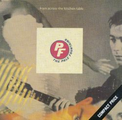 The Pale Fountains From Across The Kitchen Table Songs
