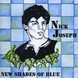 Nick Joseph - New Shades of Blue