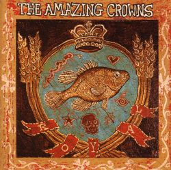 The Amazing Crowns | Music Biography, Streaming Radio and ... - photo#14