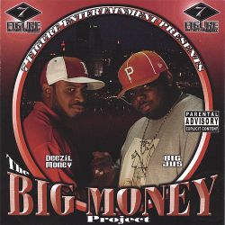 Deezil Money & Big Jus - The Big Money Project