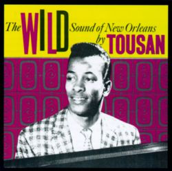 The Wild Sound of New Orleans
