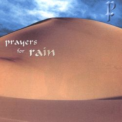 Prayers for Rain - Prayers for Rain