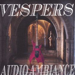The Vespers - Audio Ambiance