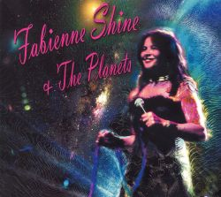Fabienne Shine & The Planets