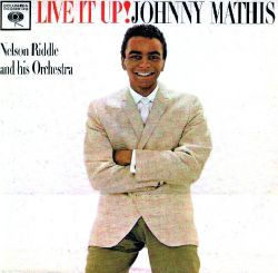 Johnny Mathis - Live It Up!