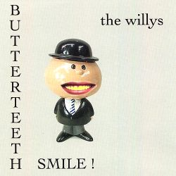 The Willys - Butterteeth Smile!
