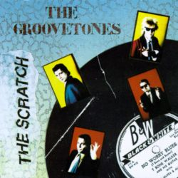 Groovetones - The Scratch