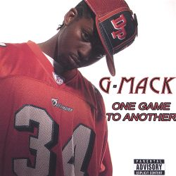 G Mack - One Game to Another